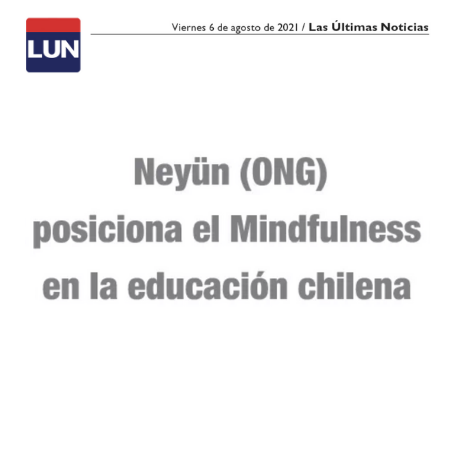 Neyun (ONG) posiciona el mindfulness en la educación chilena